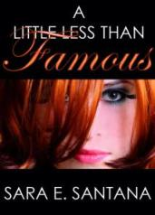 Sara A Little Less than Famous Book Cover